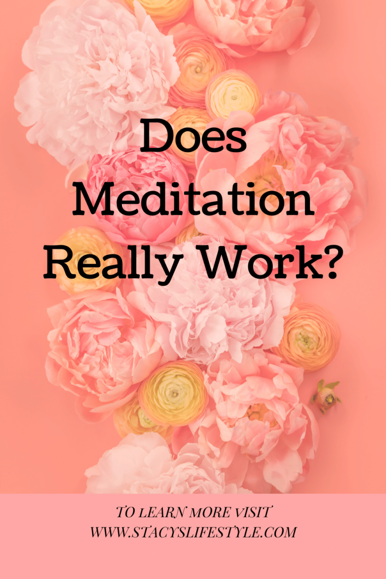 Does Meditation Really Work?