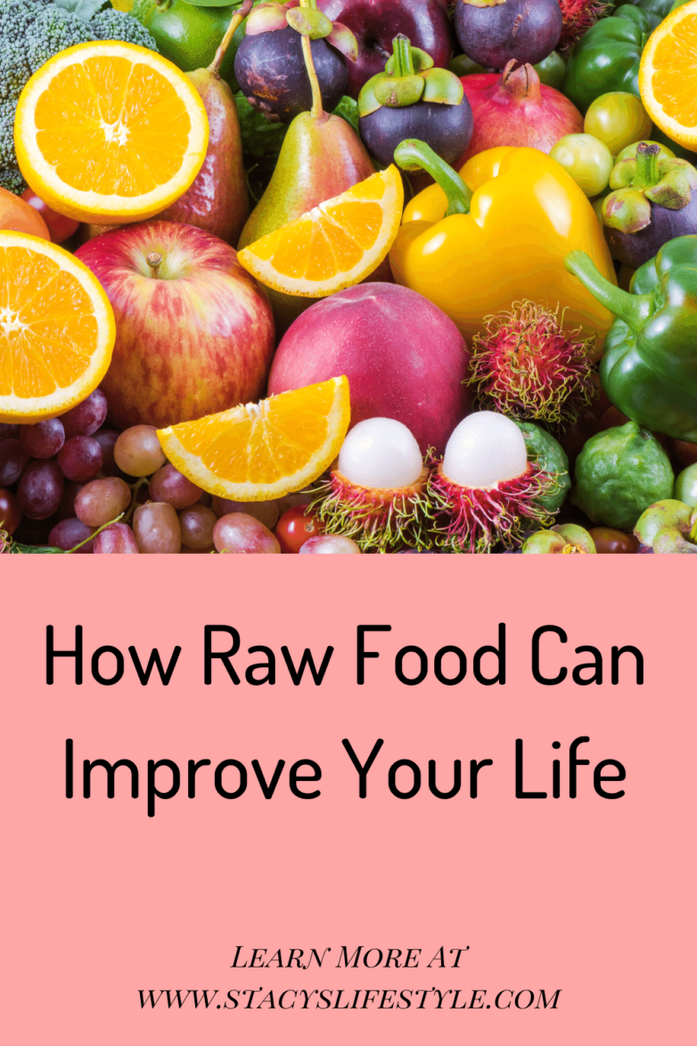 How Raw Food Can Improve Your Life