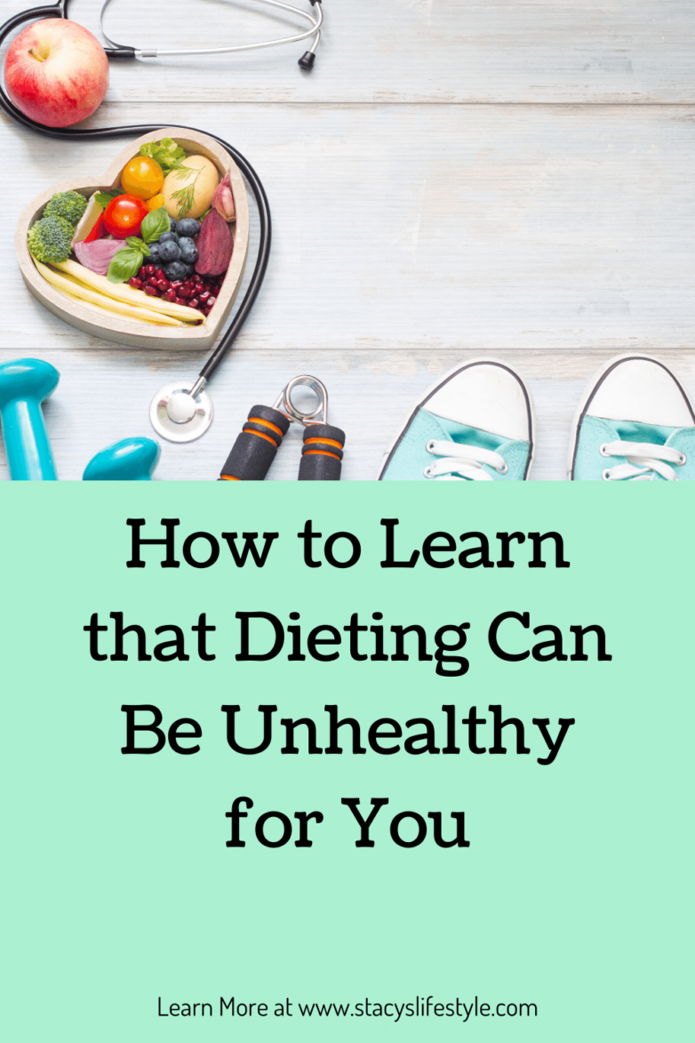 How to see that Dieting Can Be Unhealthy for You