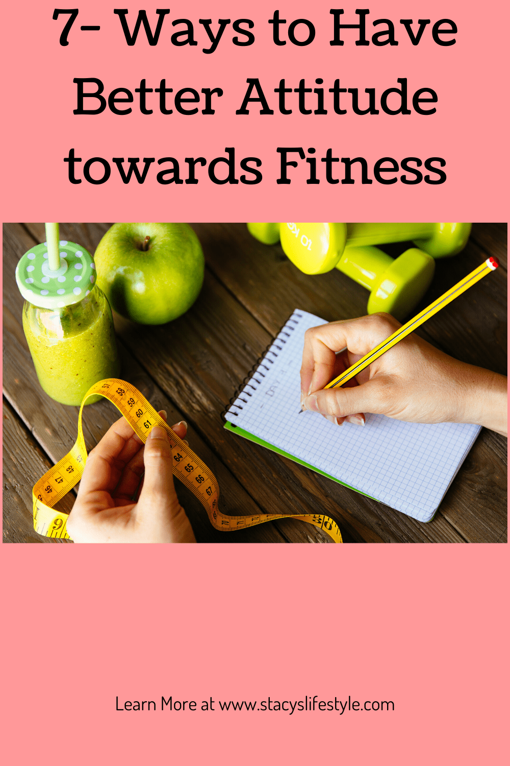 7- Ways to Have Better Attitude towards Fitness