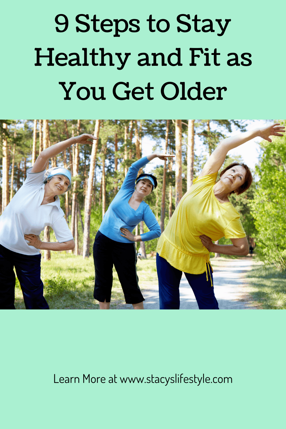 9 Steps to Stay Healthy and Fit as You Get Older