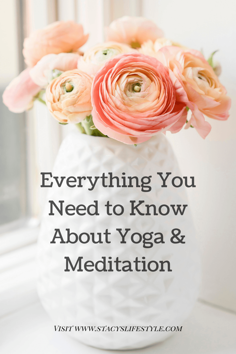 Everything You Need to Know About Yoga & Meditation