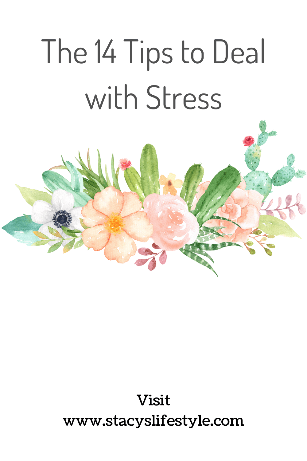 The 14 Tips to Deal with Stress