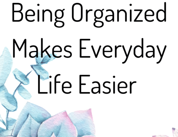 How to Discover Being Organized