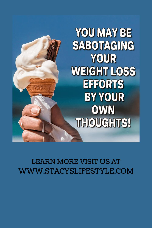 sabotaging weight loss